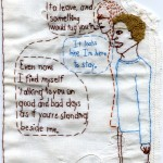 "I think I'm here to stay. 2009. Embroidery on antique fabric. 5"" X 8.25""."