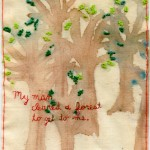 """My Man Cleared a Forest to Get to Me."" 2011. Part of the Brooklyn Love Exchange. 6x4.7"". $350."