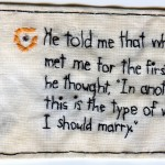 """Brooklyn Heights."" Part of the Brooklyn Love Exchange. Embroidery on antique fabric. 2011. 3 x 5.6"". In a private collection. This says, ""He told me that when he met me for the first time he thought, 'In another life, this is the type of woman I should marry.'"" They ARE now happily married!"