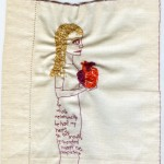 """He Had My Heart in His Mouth."" 2011. Embroidery on fabric. Part of the Brooklyn Love Exchange. 8.65x8"". In a private collection."