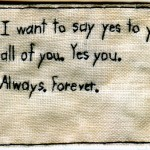 """You, yes, you."" 2012. Embroidery on fabric. 2.25x3.125"". $180."