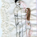 """Walk Into Me."" 2012. Embroidery on antique fabric. 10"" x 6""."
