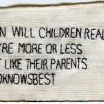 """Dad Knows Best."" 2013. Embroidery on fabric.  2.25"" x 4""."