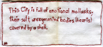 """Emotional Mollusks."" 2013. Embroidery on fabric. Text by @EmbroideryPoems"