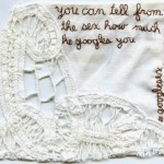 #googlesex. Embroidery on fabric. 2013. Text by poet Melissa Broder via Twitter, @melissabroder