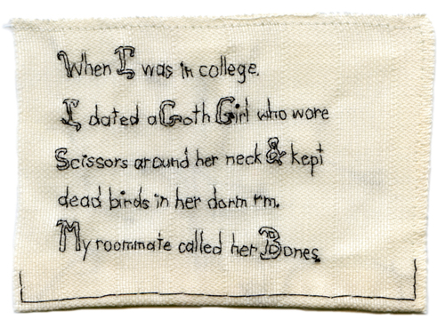 """Goth Girl."" 2013. Embroidery on fabric. Text by an anonymous friend."